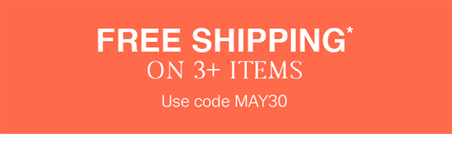 Free shipping on all orders with 3 or more styles!