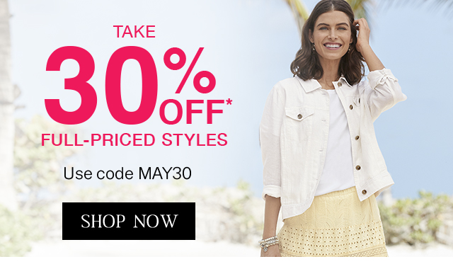 Get 30% off full-priced styles with code May30!