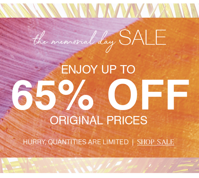 Shop the Memorial Day sale for up to 65% original prices!