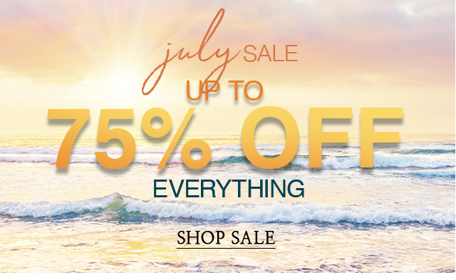 The July Sale just got extended! Everything is up to 75% off!