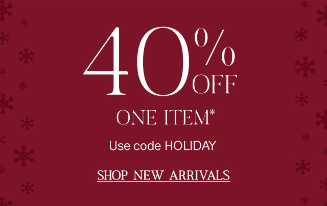 Score 40% off one item today! Shop now.