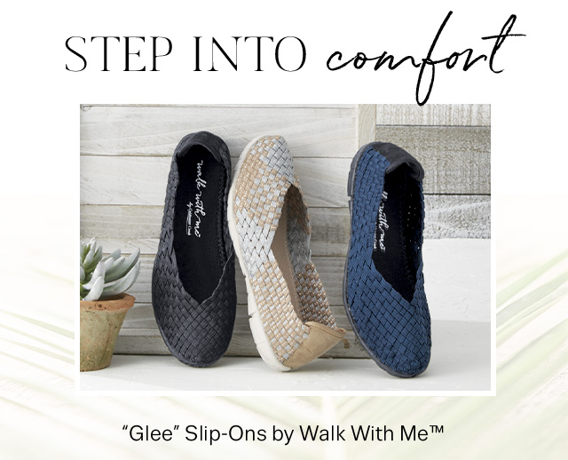 "STEP INTO COMFORT - ""Glee"" Slip-Ons by Walk With Me™"